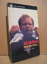 """""""Skal, skal ikke"""" av Ed McBain"""