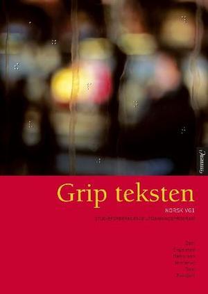 """""""Grip teksten - norsk vg1"""" av Berit Helene Dahl"""