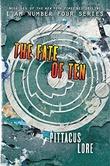 """Fate of ten"" av Pittacus Lore"