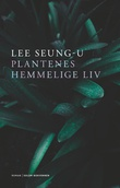 """""""Plantenes hemmelige liv roman"""" av Seung-u Lee"""