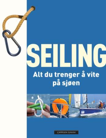 """""""Seiling - alt du trenger å vite på sjøen"""" av Steve Sleight"""