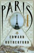 """Paris - en roman"" av Edward Rutherfurd"