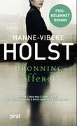 """""""Dronningofferet"""" av Hanne-Vibeke Holst"""