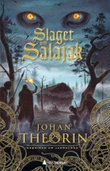 """Slaget om Salajak"" av Johan Theorin"