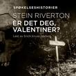 """""""Er det deg, Valentiner?"""" av Stein Riverton"""