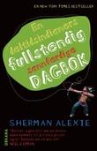 """""""En deltidsindianers fullstendig sannferdige dagbok"""" av Sherman Alexie"""