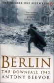 """""""Berlin - the downfall 1945"""" av Antony Beevor"""
