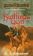 """The Halfling's Gem  "" av R.A. Salvatore"