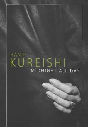 """""""Midnight All Day"""" av Hanif Kureishi"""