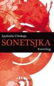 """Sonetsjka - fortelling"" av Ljudmila Ulitskaja"