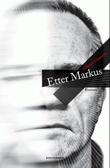 """""""Etter Markus roman"""" av Morten Claussen"""