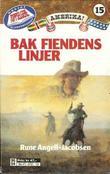 """""""Bak fiendens linjer"""" av Rune Angell-Jacobsen"""