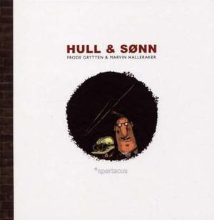 """""""Hull og sønn"""" av Frode Grytten"""