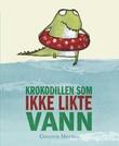 """""""Krokodillen som ikke likte vann"""" av Gemma Merino"""