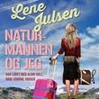 """""""Naturmannen og jeg - han lovet meg aldri gull, bare grønne skoger"""" av Lene Julsen"""
