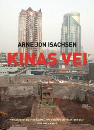 """Kinas vei"" av Arne Jon Isachsen"