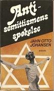 """""""Anti-semittismens spøkelse"""" av Jahn Otto Johansen"""