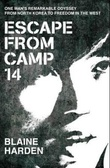 """Escape from Camp 14"" av Blaine Harden"