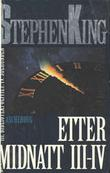 """""""Etter midnatt III-IV - bibliotekpolitiet"""" av Stephen King"""
