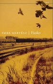 """""""Fiasko"""" av Imre Kertész"""