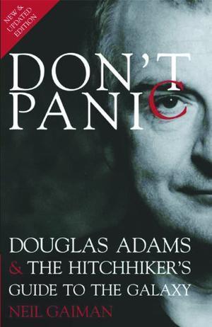 """Don't Panic - Douglas Adams & The Hitchhiker's Guide to the Galaxy"" av Neil Gaiman"