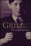 """""""Til ungdommen - Nordahl Griegs liv"""" av Edvard Hoem"""