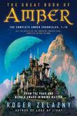 """The Great Book of Amber The Complete Amber Chronicles, 1-10 (Chronicles of Amber)"" av Roger Zelazny"