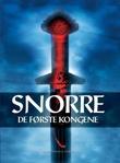 """""""Snorre - de første kongene"""" av Snorre Sturlason"""