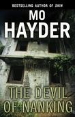 """The devil of Nanking"" av Mo Hayder"