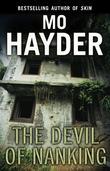 """""""The devil of Nanking"""" av Mo Hayder"""