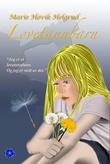 """Løvetannbarn"" av Marie H. Helgerud"