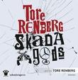 """""""Skada gods"""" av Tore Renberg"""