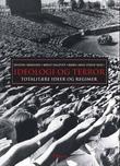 """""""Ideologi og terror totalitære ideer og regimer"""" av Øystein Sørensen"""