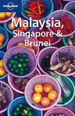 """Malaysia, Singapore and Brunei"" av Chris Rowthorn"