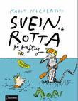 """""""Svein og rotta på rafting"""" av Marit Nicolaysen"""