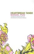 """Heartbreak Tango"" av Manuel Puig"