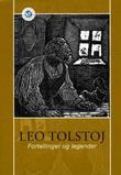 """""""Fortellinger og legender"""" av Leo Tolstoj"""
