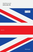 """Life in the U.K."" av Heidi Sævareid"