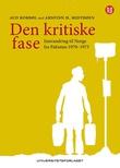 """""""Den kritiske fase innvandring til Norge fra Pakistan 1970-1973"""" av Aud Korbøl"""