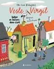 """Vesle Virgil hjelper en mutters-alene stork"" av Ole Lund Kirkegaard"