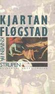 """""""Kniven på strupen"""" av Kjartan Fløgstad"""