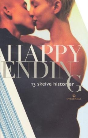 """Happy ending - 13 skeive historier"" av Anitra Guddal Figenschou"