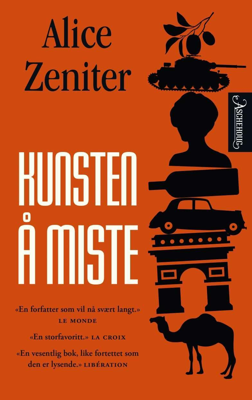 """""""Kunsten å miste"""" av Alice Zeniter"""