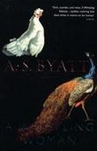 """""""A whistling woman"""" av A.S. Byatt"""