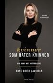 """""""Kvinner som hater kvinner - min kamp mot nettrollene"""" av Anne Brith Davidsen"""