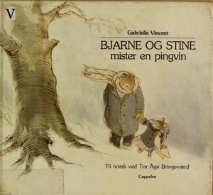 """""""Bjarne og Stine mister en pingvin"""" av Gabrielle Vincent"""
