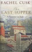 """""""The last supper"""" av Rachel Cusk"""