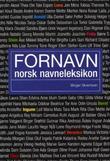 """""""Fornavn - norsk navneleksikon"""" av Birger Sivertsen"""