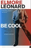 """Be cool"" av Elmore Leonard"