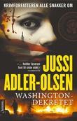 """""""Washingtondekretet"""" av Jussi Adler-Olsen"""